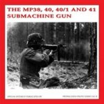 MP38, 40 40/1 and 41 Submachine Gun