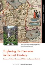 Exploring the Caucasus in the 21st Century