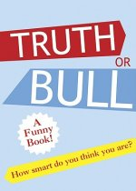 Truth or Bull