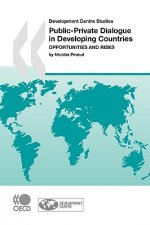 Development Centre Studies Public-Private Dialogue in Developing Countries