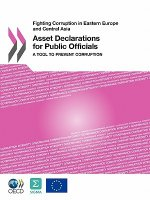 Fighting Corruption in Eastern Europe and Central Asia Asset Declarations for Public Officials