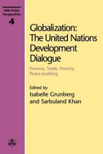Globalization: the United Nations Development Dialogue