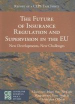 Future of Insurance Regulation and Supervision in the EU