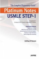 Platinum Notes USMLE Step-1: The Complete Preparatory Guide