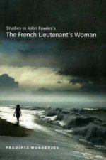 Studies in John Fowles's 'the French Lieutenant's Woman'
