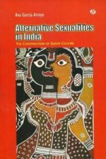 Alternate Sexualities in India the Construction of Queer Culture