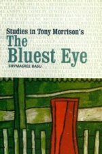 Studies in Tony Morrison's 'the Bluest Eye'