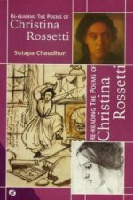 Re-Reading the Poems of Christina Rossetti