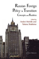 Russian Foreign Policy in Transition