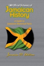 LMH Official Dictionary of Jamaican History