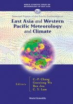 East Asia And Western Pacific Meteorology And Climate: Selected Papers Of The Fourth Conference