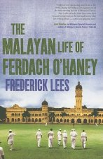 Malayan Life of Ferdach O'Haney