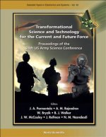 Transformational Science and Technology for the Current and Future Force