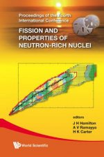Fission And Properties Of Neutron-rich Nuclei - Proceedings Of The Fourth International Conference