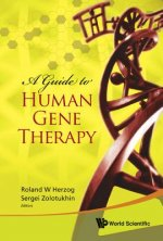 Guide To Human Gene Therapy, A