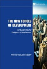 New Forces Of Development, The: Territorial Policy For Endogenous Development