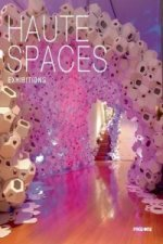 Haute Spaces: Exhibitions