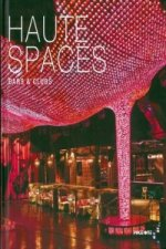 Haute Spaces: Bars & Clubs