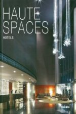 Haute Spaces: Hotels