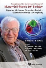 Proceedings of the Conference in Honour of Murray Gell-Mann's 80th Birthday