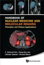 Handbook Of Nuclear Medicine And Molecular Imaging: Principles And Clinical Applications