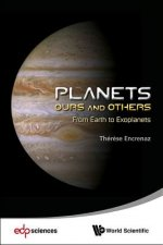 Planets: Ours and Others