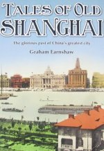 Tales of Old Shanghai