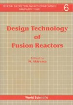 Design Technology of Fusion Reactors