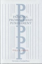 Passions, Promises and Punishment