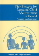Risk Factors for Repeated Child Maltreatment in Iceland