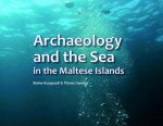 Archaeology and the Sea in the Maltese Islands