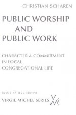 Public Worship and Public Work