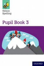 Nelson Spelling Pupil Book 3 Year 3/P4