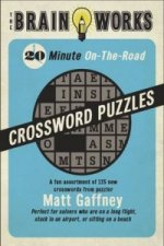 Brain Works 20-Minute On-the-Road Traveling Crossword Puzzles