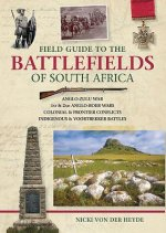 Field Guide to the Battlefields of South Africa