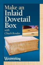 Make an Inlaid, Dovetailed Box