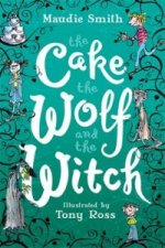 Cake, the Wolf and the Witch
