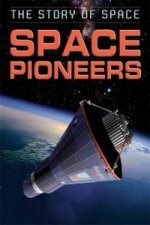 Story of Space: Space Pioneers