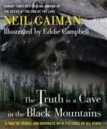 Truth Is a Cave in the Black Mountains