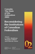 Canada: The State of the Federation 2002