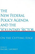 New Federal Policy Agenda and the Voluntary Sector