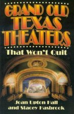 Grand Old Texas Theaters