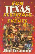 Fun Texas Festivals and Events