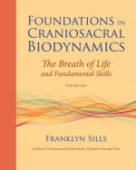 Foundations in Craniosacral Biodynamics
