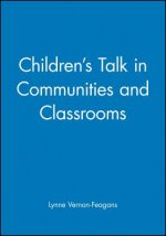 Children's Talk in Communities and Classrooms