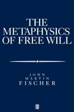 Metaphysics of Free Will