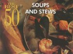 Best 50 Soups and Stews