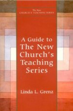 Guide to the New Church's Teaching Series