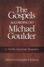 Gospels According to Michael Goulder