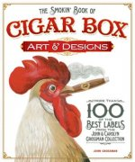 Smokin' Book of Cigar Box Art & Designs